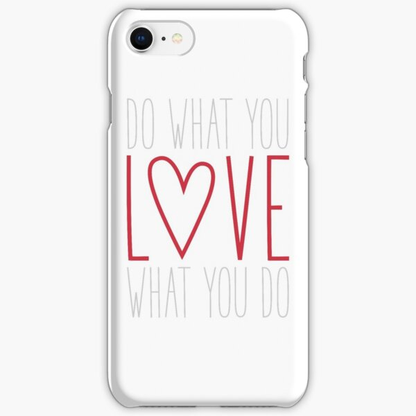 Do What You Love iPhone Snap Case