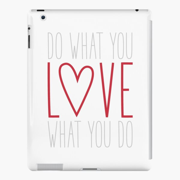 Do What You Love iPad Snap Case
