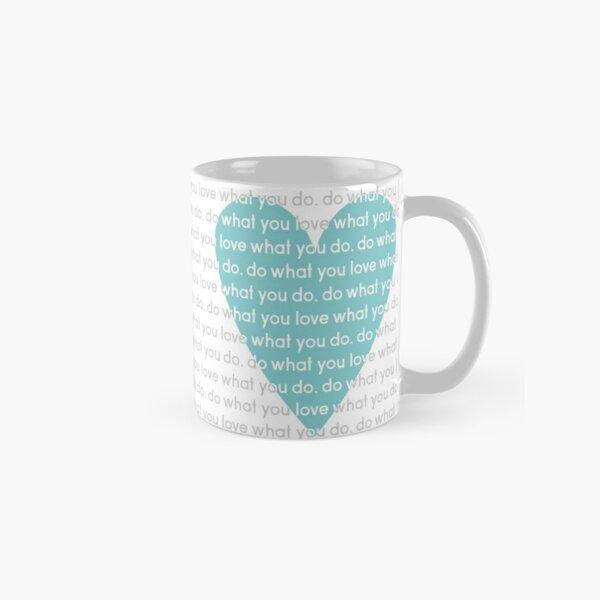 Do What You Love News Classic Mug