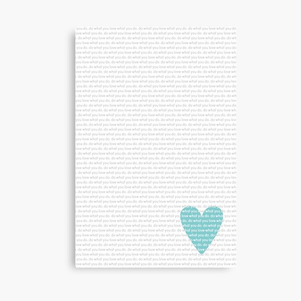 Do What You Love News Canvas Print