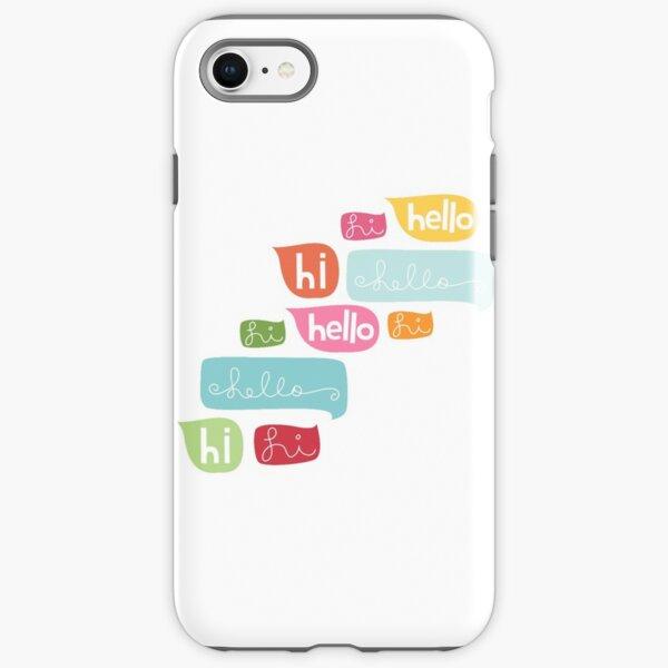 Hi Hello iPhone Tough Case