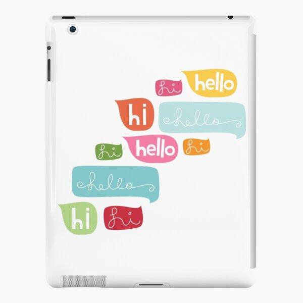 Hi Hello iPad Snap Case
