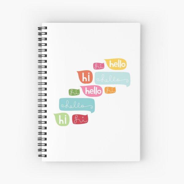 Hi Hello Spiral Notebook