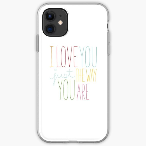 The Way You Are iPhone Soft Case