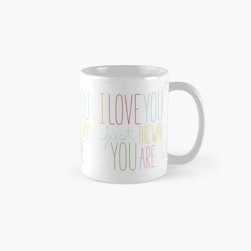 The Way You Are Mug