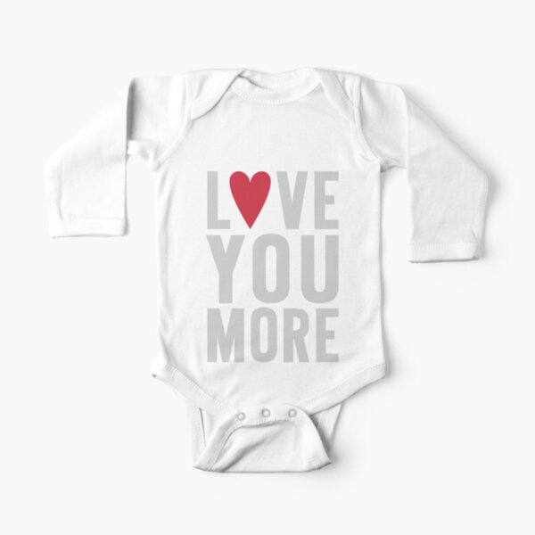 Love You More Long Sleeve Baby One-Piece