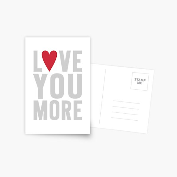 Love You More Postcard