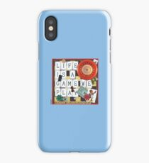 LIFE IS A GAME WE PLAY iPhone Case/Skin