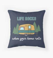 Camping: Life Rocks When Your Home Rolls Gift Dekokissen