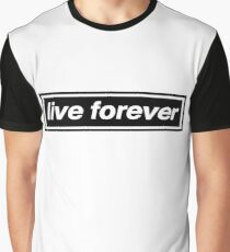 Live Forever - OASIS Band Tribute Graphic T-Shirt