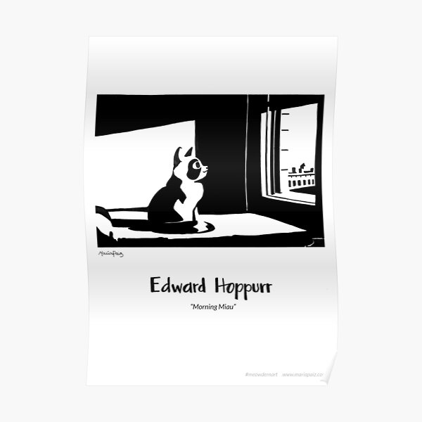 #meowdernart - Edward Hoppurr Poster