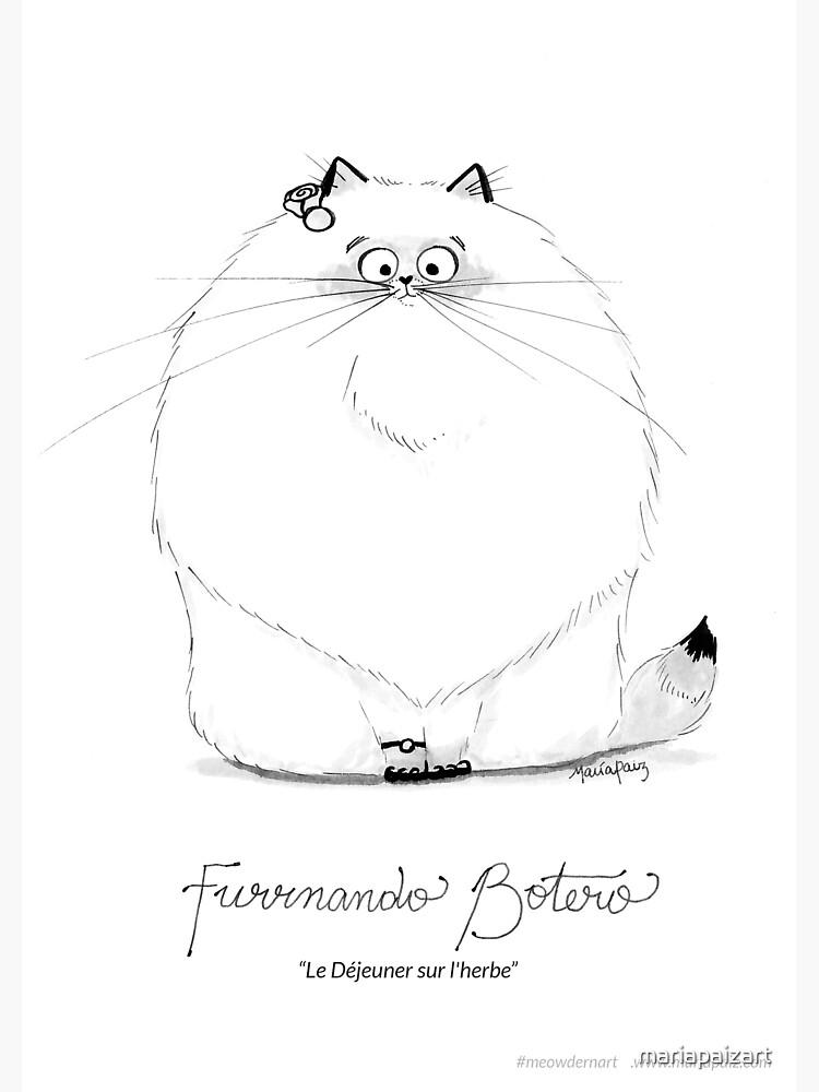 #meowdernart - Furrnando Botero by mariapaizart