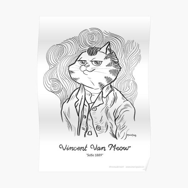 #meowdernart - Vincent Van Meow Poster