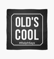 Old's Cool in White Tshirts Mugs and More from #RalphSays Scarf