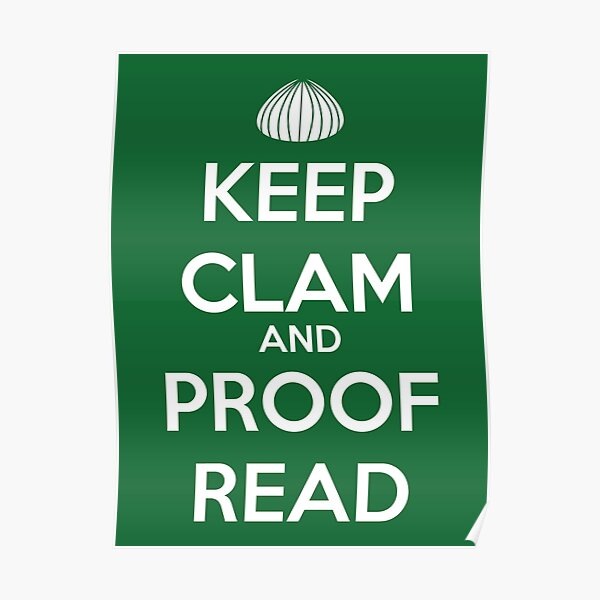 Keep Clam and Proofread for Writers  Poster
