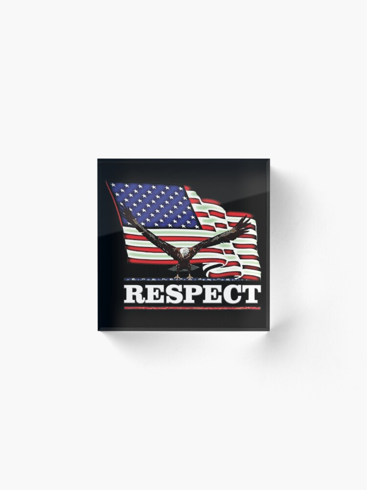 Alternate view of USA Flag RESPECT in white text Acrylic Block
