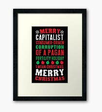 Merry Corruption Of A Pagan Holiday Framed Print