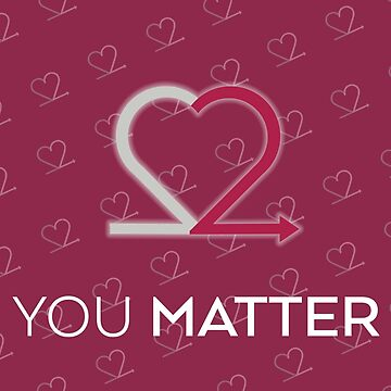 You Matter Pretty Pink Card by Choose2Matter