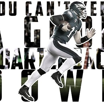 You Can't Keep A Good Quarterback Down / Carson Wentz / 23rd October Philadelphia Eagles vs Washington Redskins by MattyTM