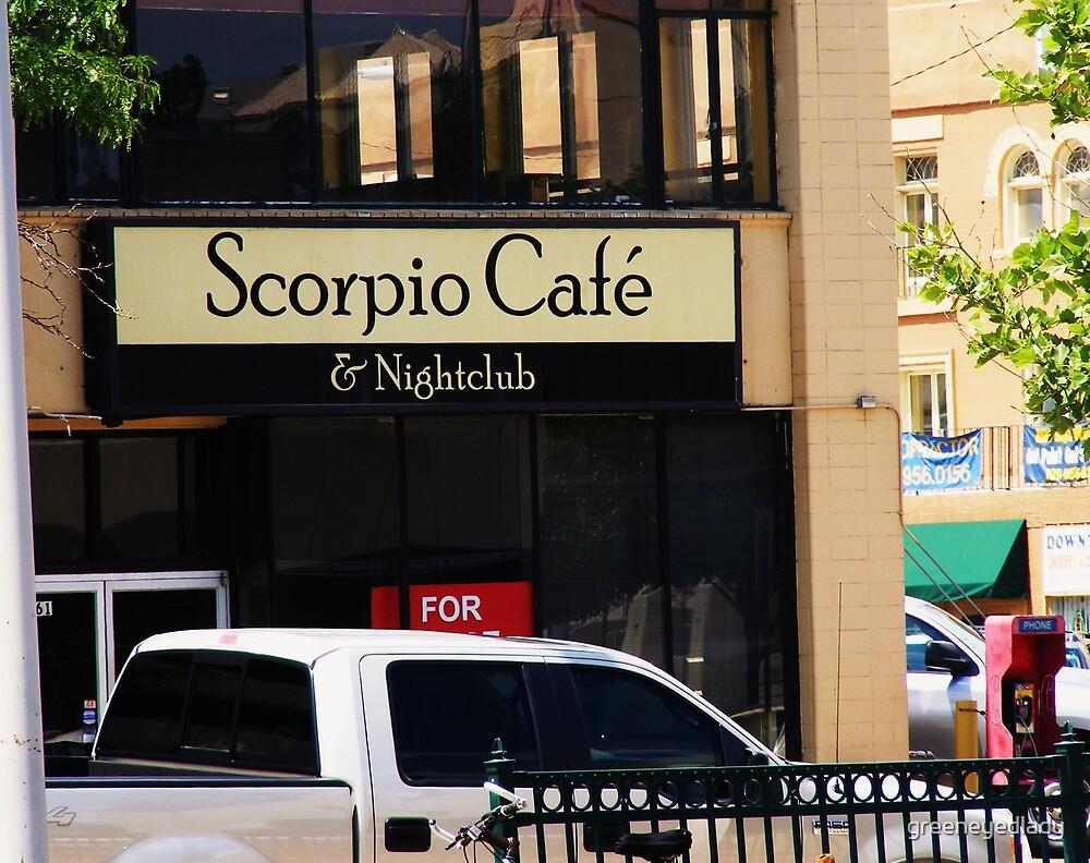 Scorpio Cafe by greeneyedlady