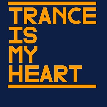 Trance is my Heart by 87project