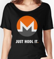 Just Hodl It : Monero Edition Women's Relaxed Fit T-Shirt