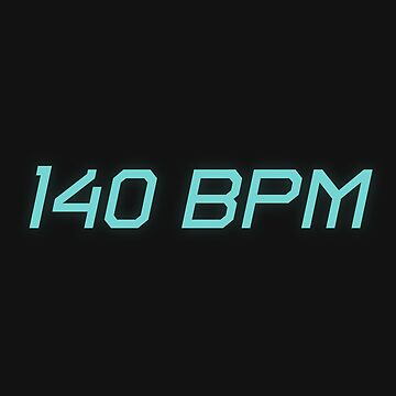 140 BPM by 87project