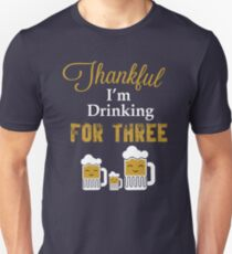 I'm Eating For Two I'm Drinking For Three Thanksgiving Baby Announcement T-shirt Unisex T-Shirt