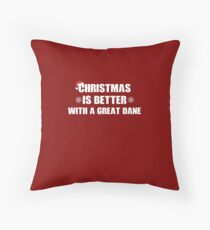 Christmas Is Better With A Great Dane Throw Pillow