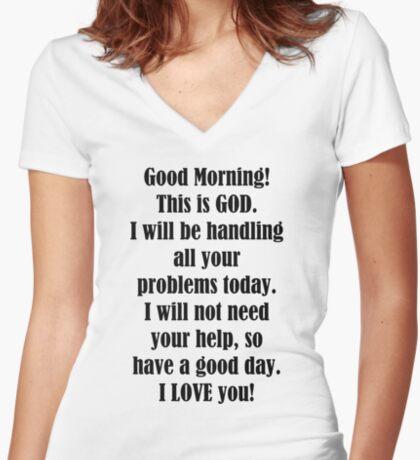 Good Morning from GOD Women's Fitted V-Neck T-Shirt