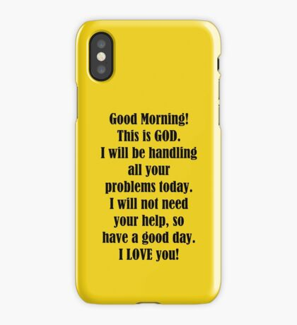 Good Morning from GOD iPhone Case