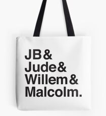 JB & Jude & Willem & Malcolm  Tote Bag