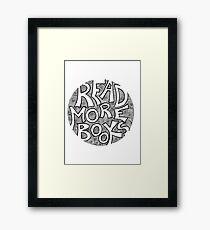 Read More Books Framed Print