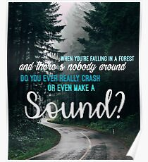 When you're falling through a forest. Poster