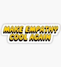 Pegatina Haz que la empatía se enfríe de nuevo