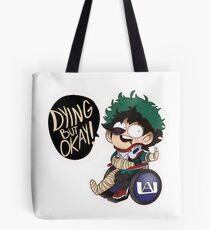 Dying But Okay- Deku Boku no Hero Academia Tote Bag