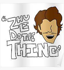 Zhu Li Do The Thing! Poster