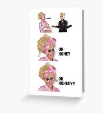KATYA AND TRIXIE OH HONEY Greeting Card