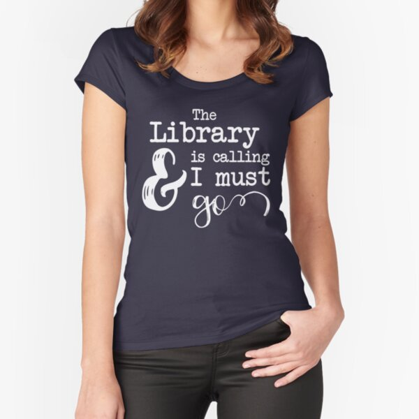 Book Lover, Book Worm, Bookish, Library, Bookstagram Fitted Scoop T-Shirt