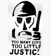 Too Many Cops, Too Little Justice Poster