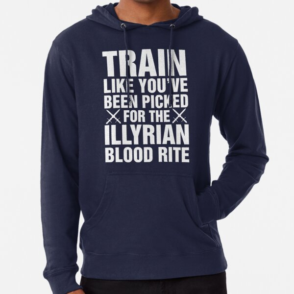 A Court of Mist and Fury, Illyrian Warriors, Rhysand, Feyre, Feysand, Train Like Lightweight Hoodie