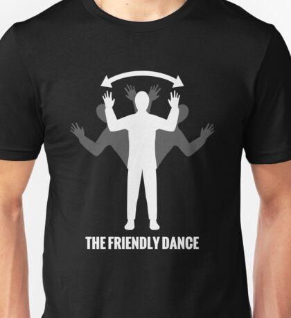 Please don't shoot me, I'm friendly! Unisex T-Shirt