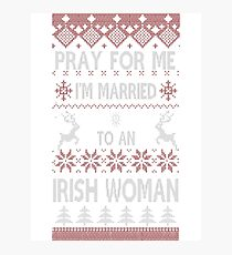 Ugly Christmas sweater - Married to an Irish woman Photographic Print