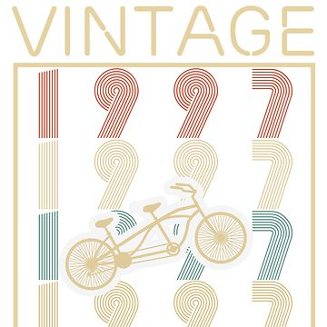 Bicycles vintage awesome since 1997 - Retro Birthday T shirt by oocrazydesignoo