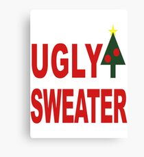 Ugly Sweater Canvas Print