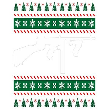 Tommy Gun Ugly Christmas Sweater Xmas by Gaill