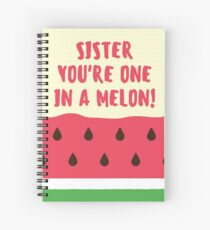 Perfect Gift for the sister in your life, Fun sister gift and birthday gift. Tell her she is the best sister in the world, Ideal birthday, Xmas or Thank You gift Spiral Notebook