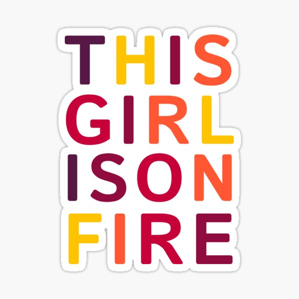 This girl is on fire. Sticker