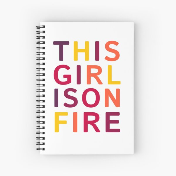 This girl is on fire. Spiral Notebook
