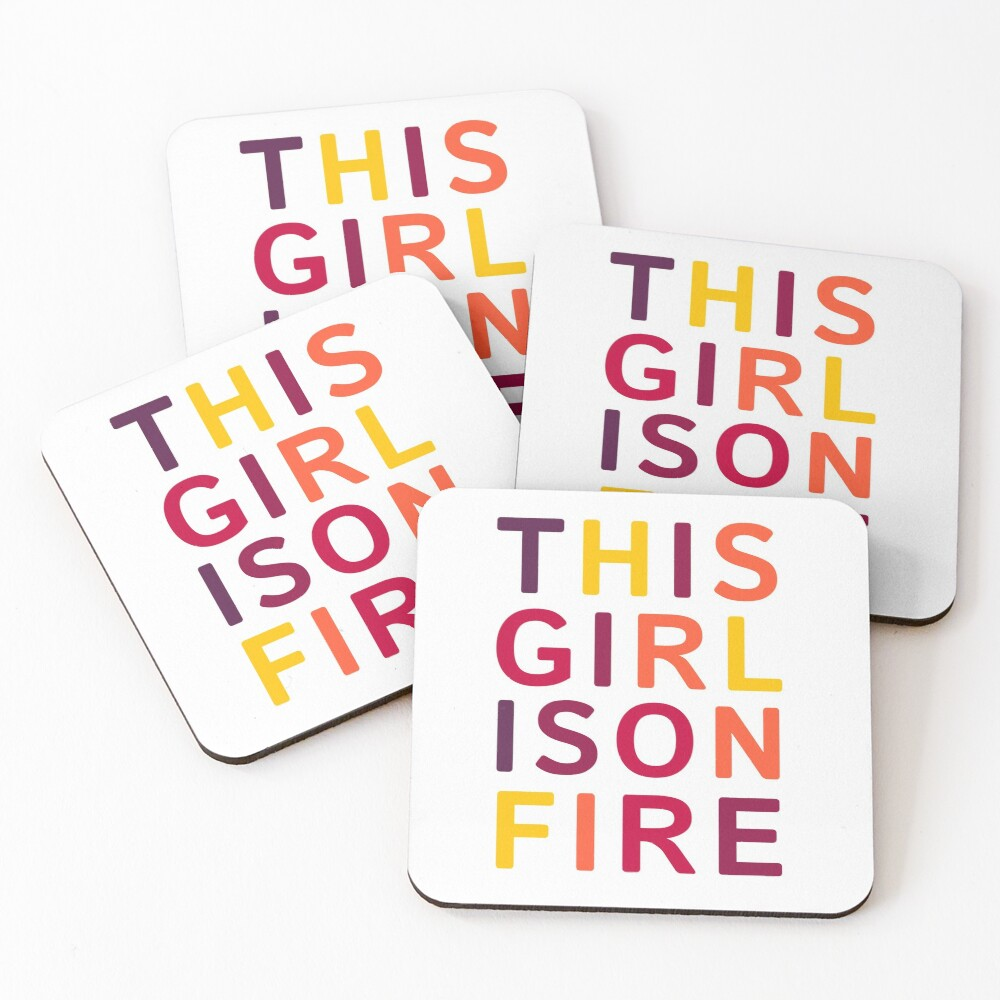 This girl is on fire. Coasters (Set of 4)